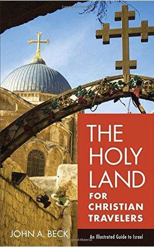 Holy land for Christian travellers Israel tour guide