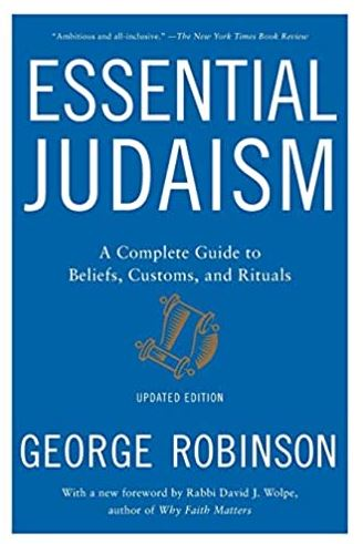 Essential Judaism Updated Edition A Complete Guide to Beliefs, Customs and Rituals