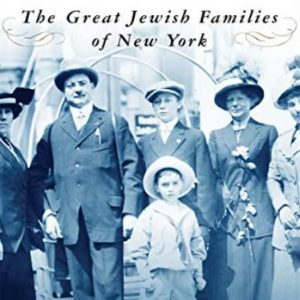 Our Crowd The Great Jewish Families of New York
