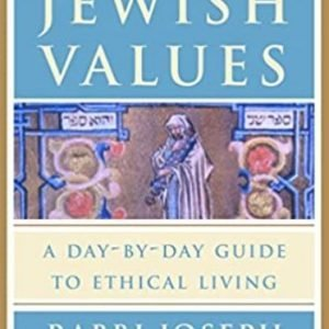 The Book of Jewish Values A Day-by-Day Guide to Ethical Living